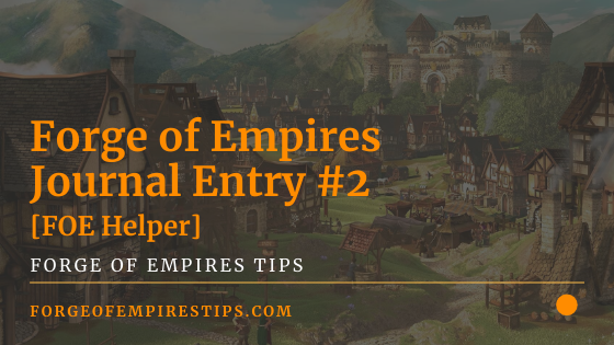 Forge of Empires Journal Entry #2