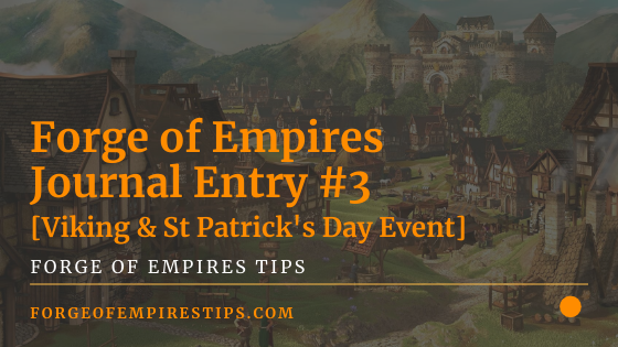 Forge of Empires Journal Entry #3