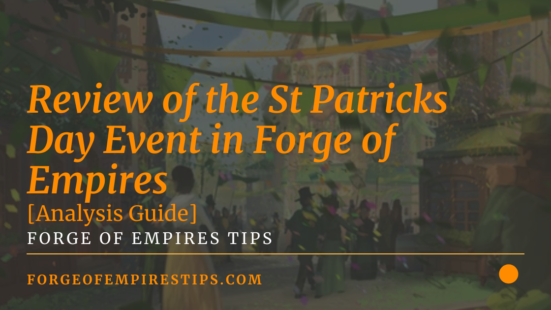 Review of the St Patricks Day Event in Forge of Empires