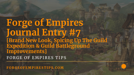 Forge of Empires Journal [Entry #7 - April 2020]