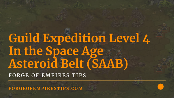 Guild Expedition Level 4 In the Space Age Asteroid Belt (SAAB)