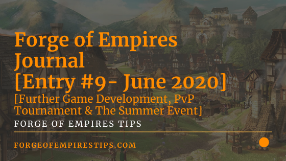Forge of Empires Journal [Entry #9 - June 2020]