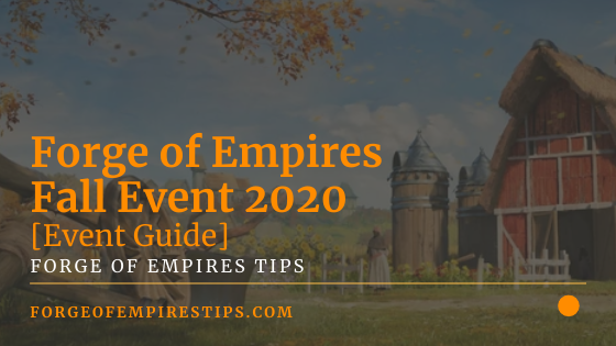 Forge of Empires Fall Event 2020 [Event Guide]