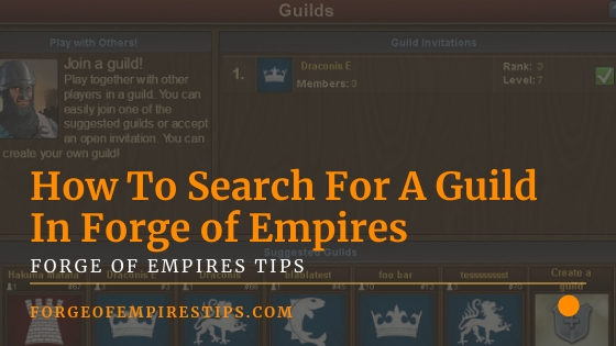 Forge Of Empires How To Search For A Guild