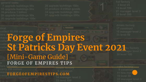 Forge of Empires St Patricks Day Event 2021 [Mini Game Guide]