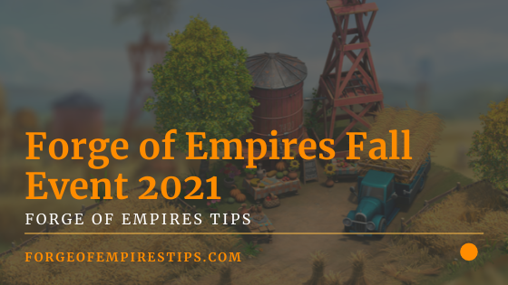 Forge of Empires Fall Event 2021 [Event Guide]